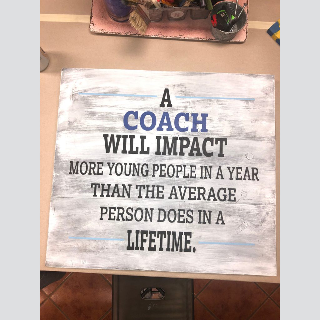 A Coach will Impact DIY Wood Sign