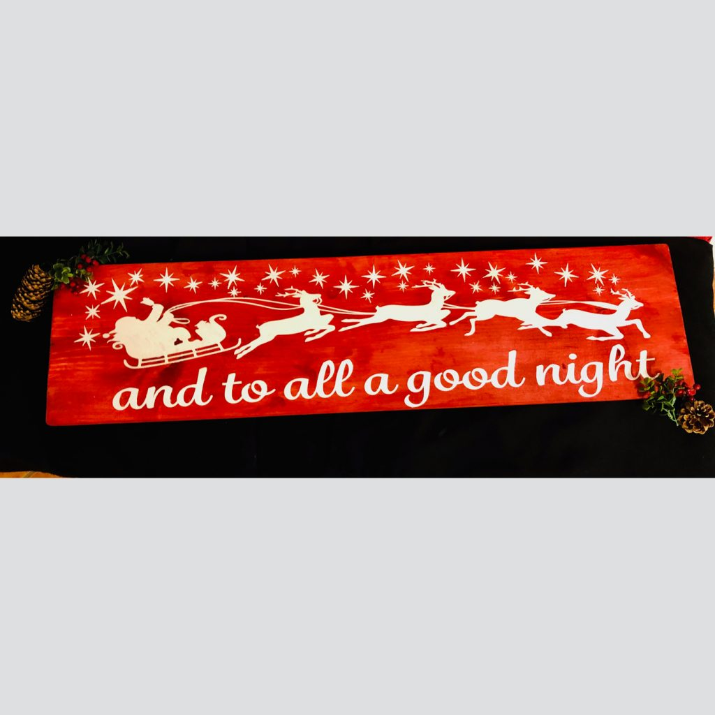 And to all a Good Night DIY Wood Sign