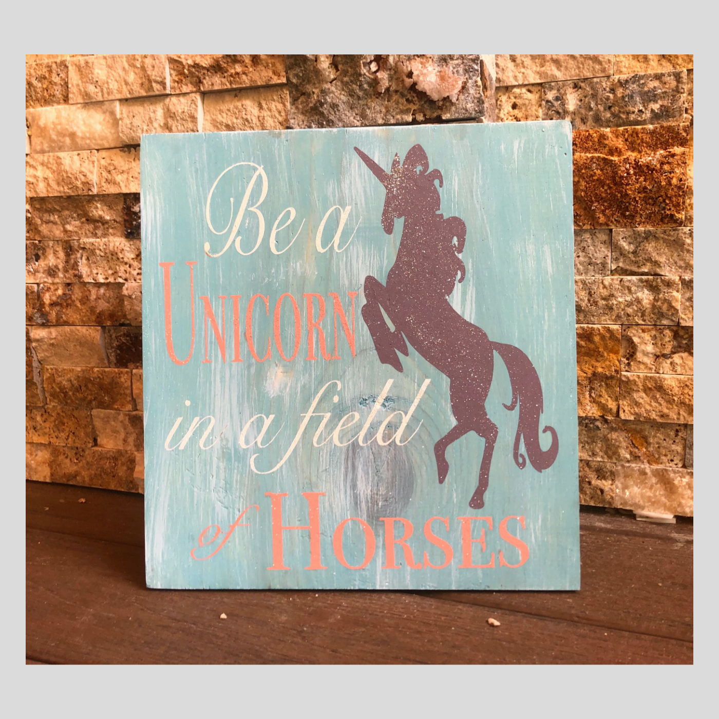 Be A Unicorn DIY Kids Wood Sign