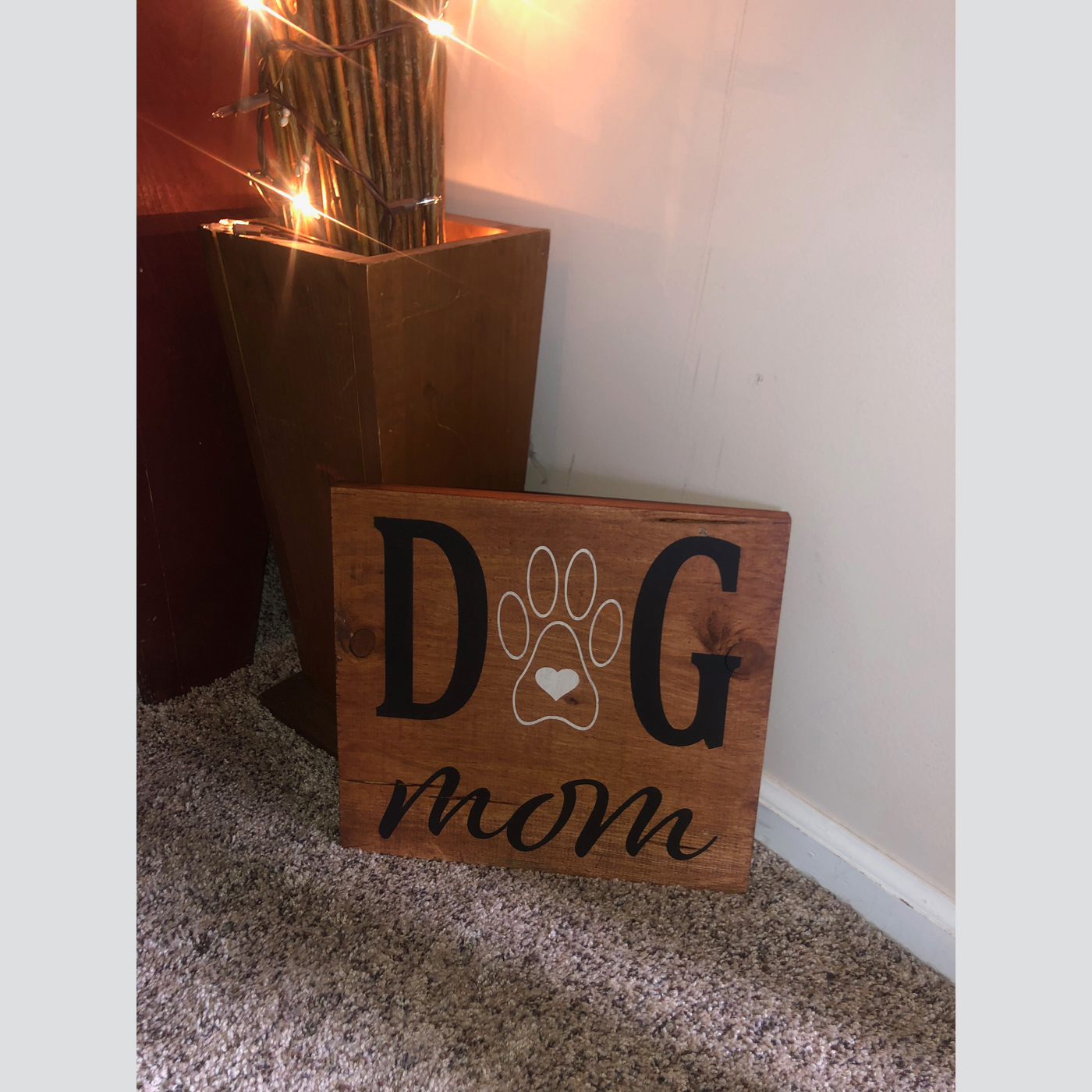 Dog Mom DIY wood sign