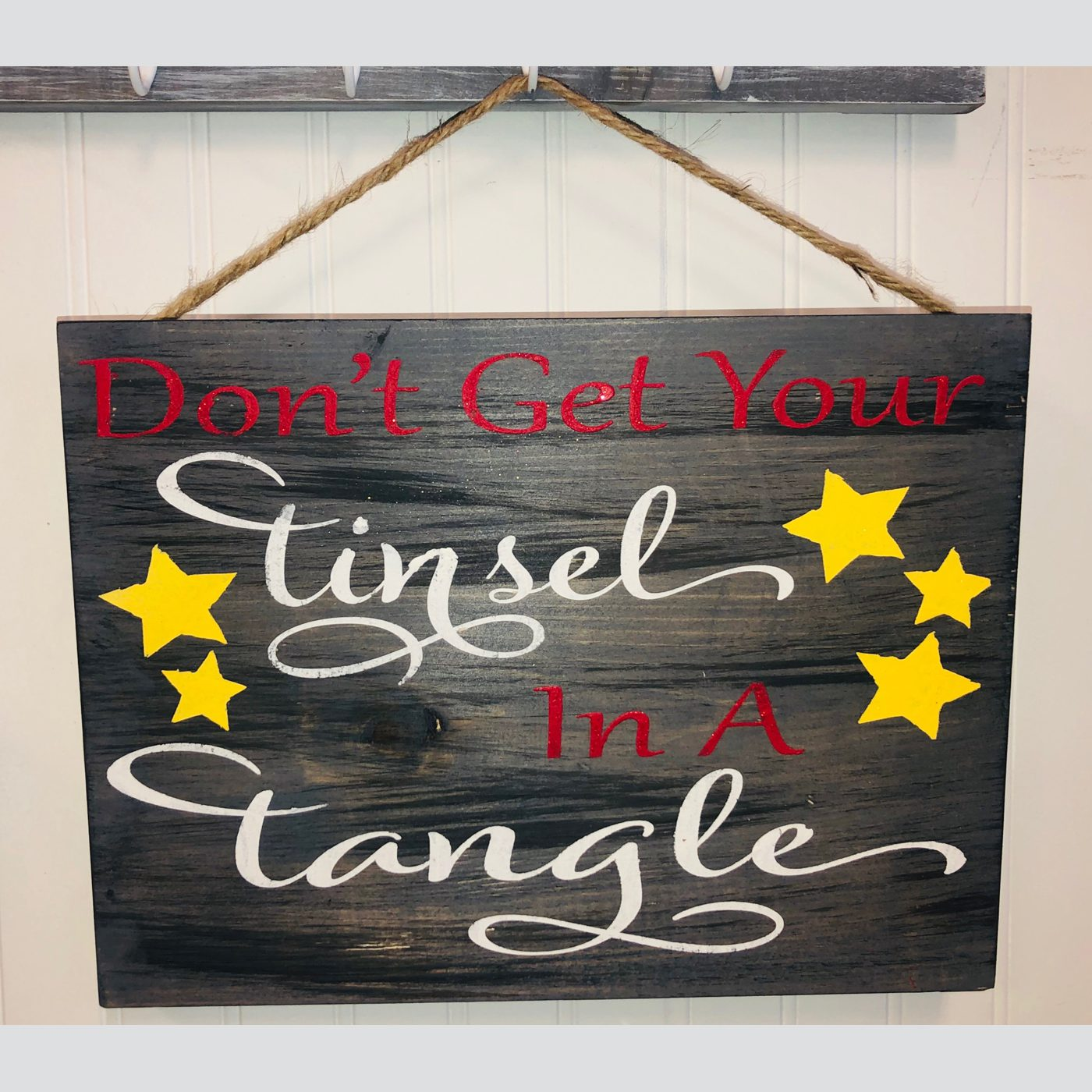 Don't Get Your Tinsel in a Tangle DIY wood sign