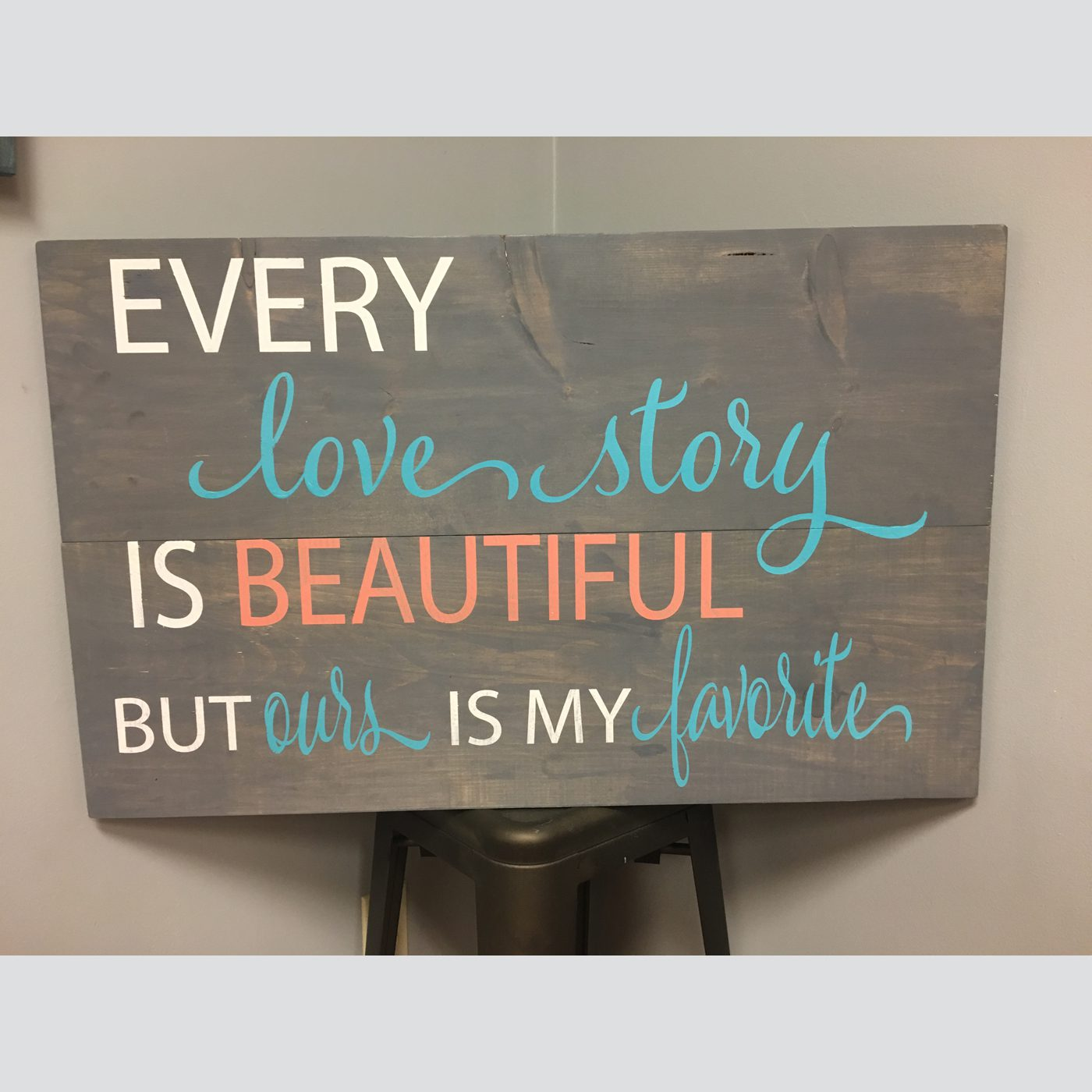 Every Love Story DIY wood sign