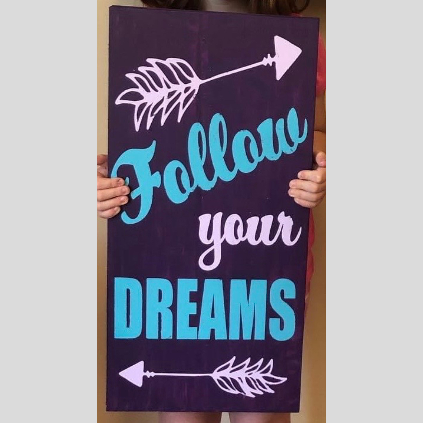 Follow Your Dreams DIY Kids Wood Sign