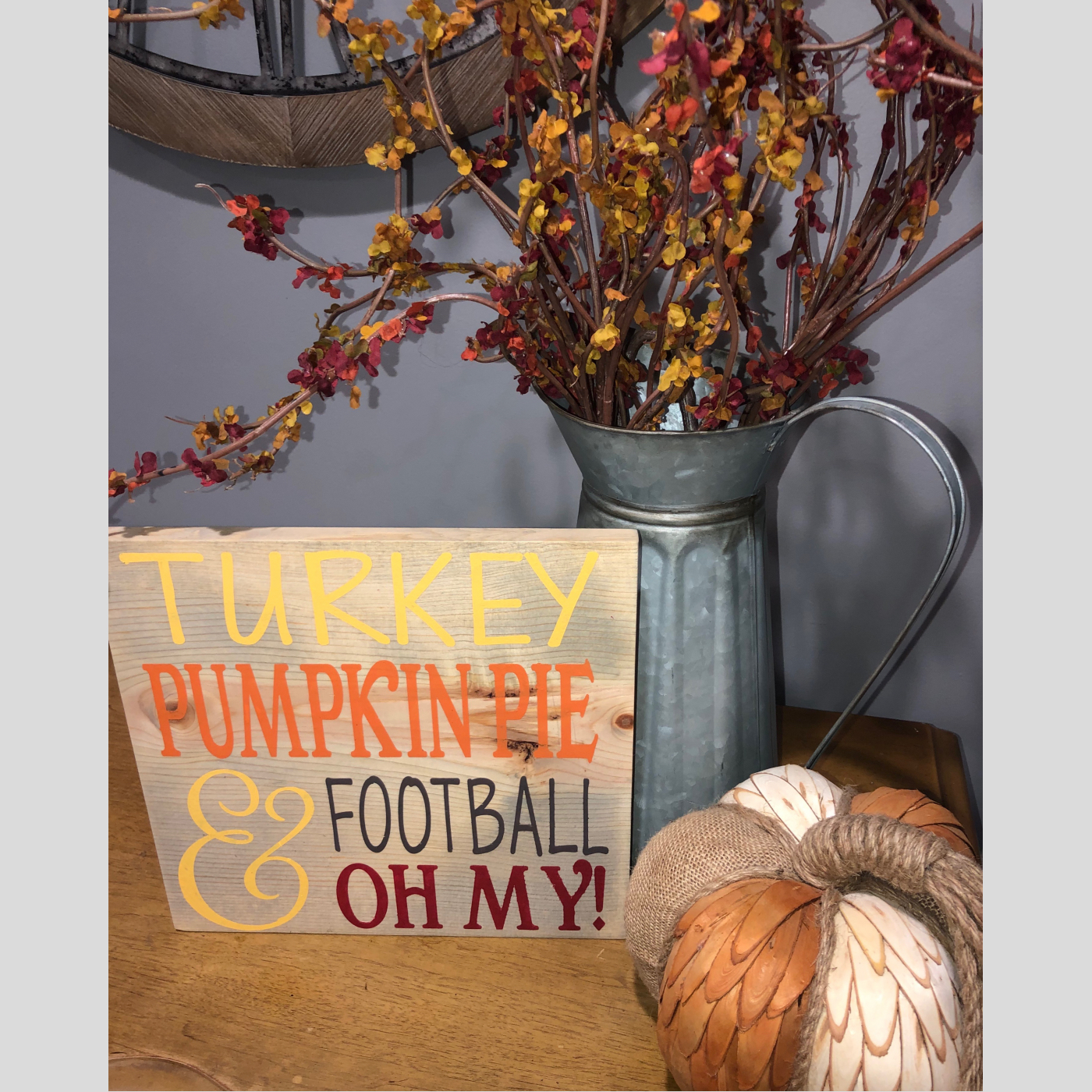 Turkey~Pumpkin Pie~& Football OH MY! DIY Wood Sign Bethlehem PA