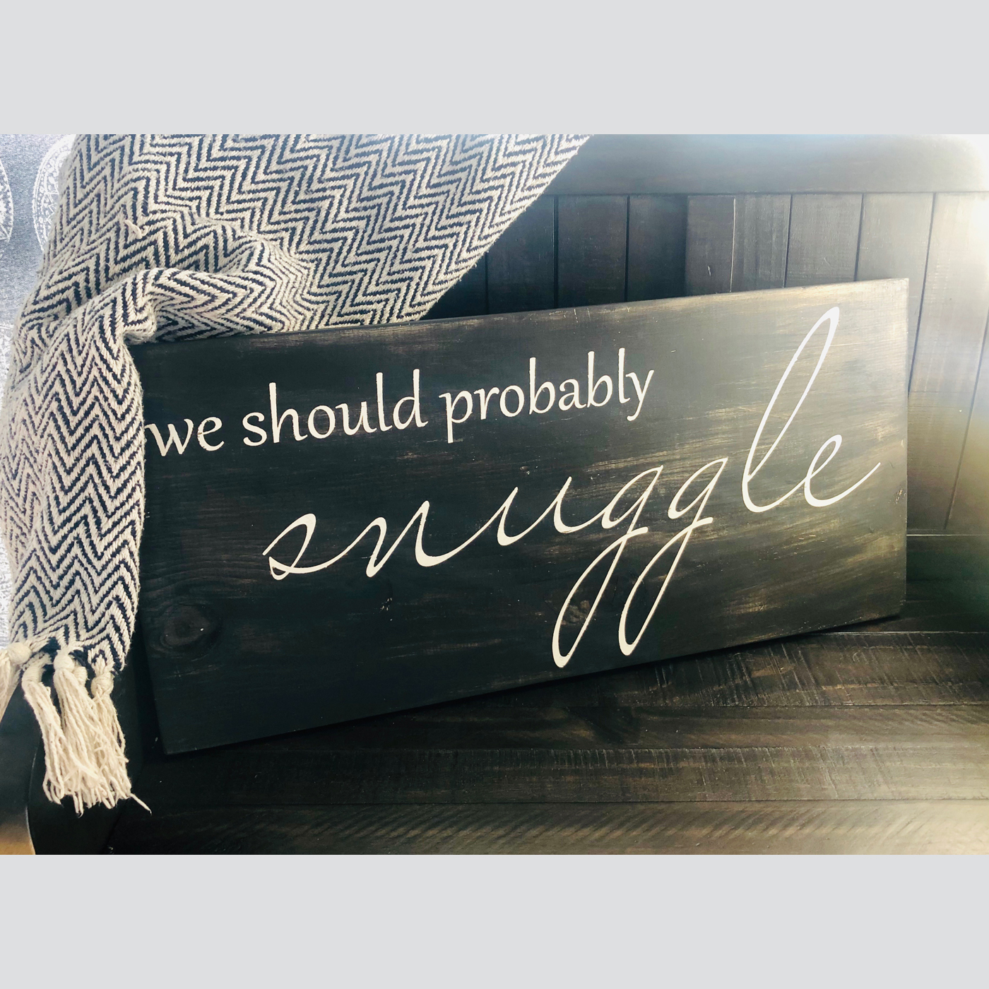 We Should Snuggle DIY wood sign project