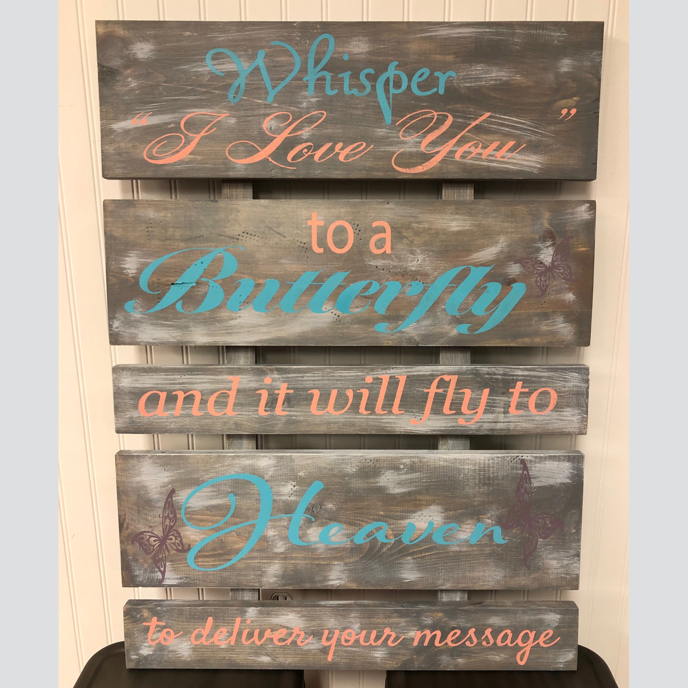 Whisper I Love You to a Butterfly DIY Wood Sign Projects